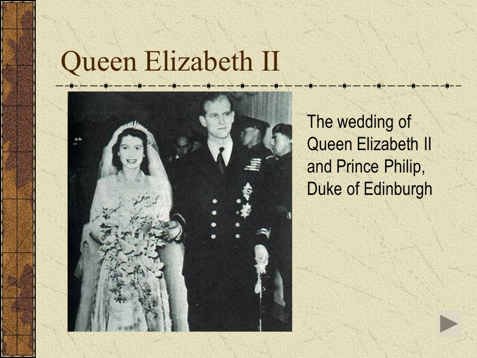 Queen Elizabeth II The wedding of Queen Elizabeth II and Prince Philip, Duke of Edinburgh