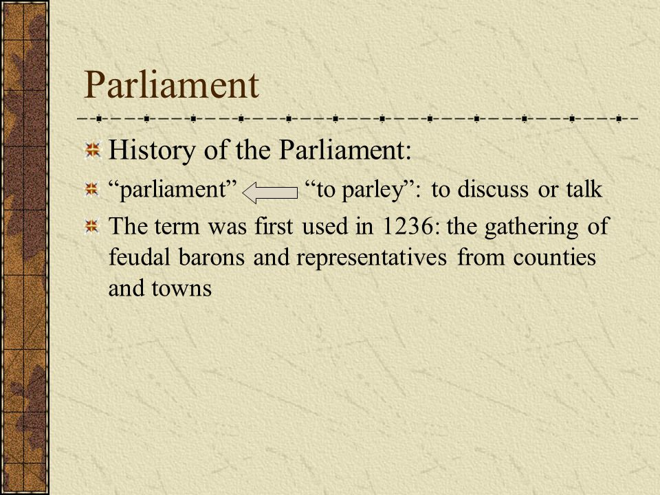 Parliament History of the Parliament: