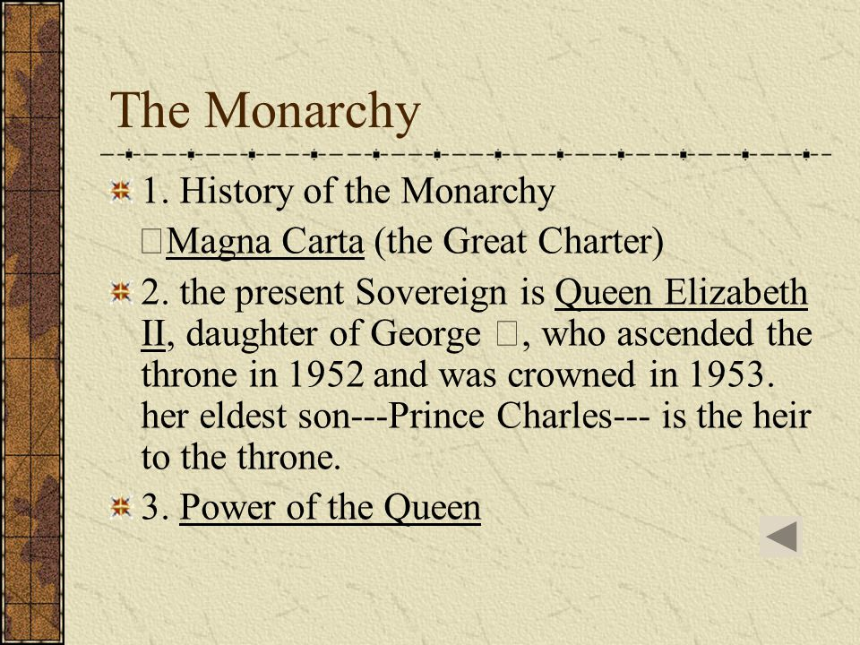 The Monarchy 1. History of the Monarchy