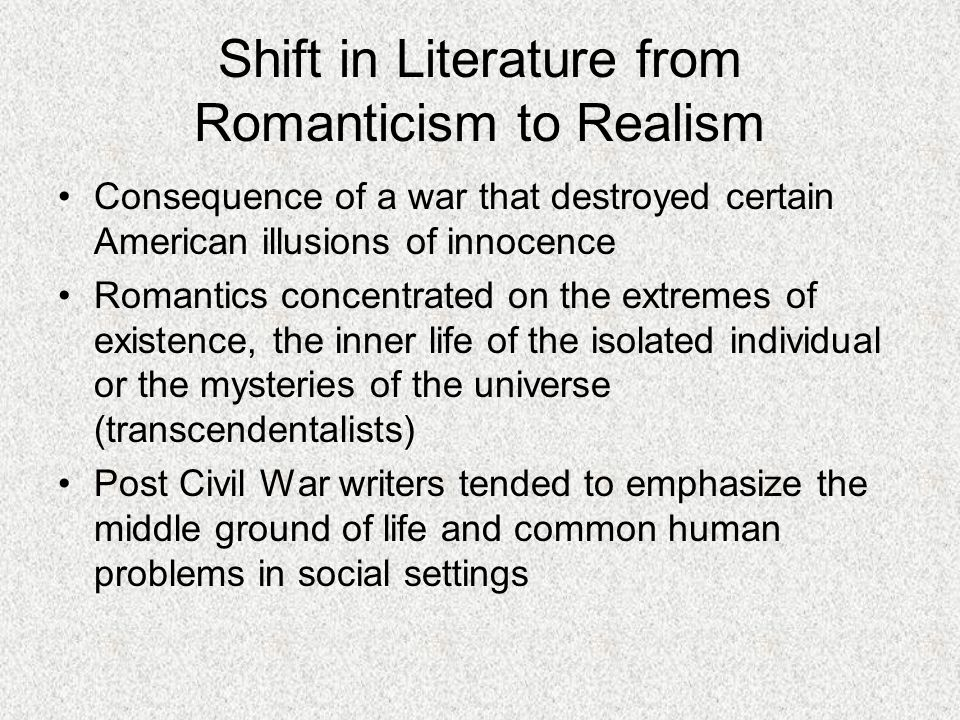 Shift in Literature from Romanticism to Realism