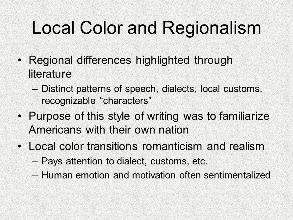 Local Color and Regionalism