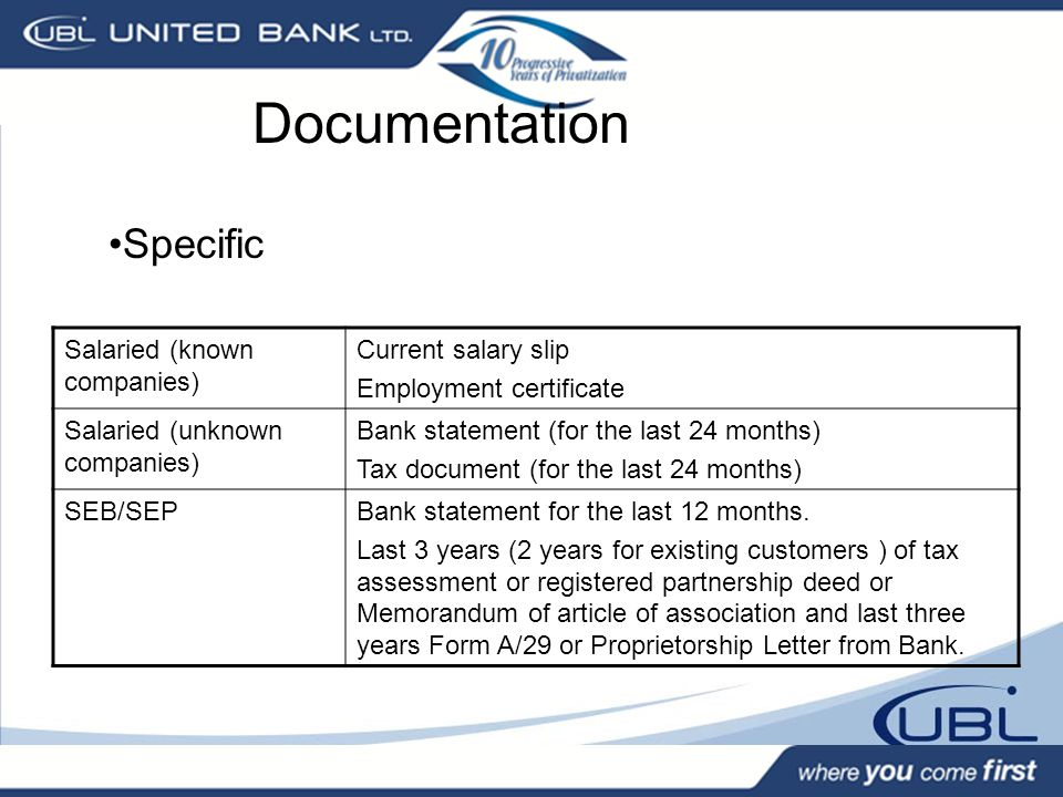 Documentation Specific Salaried (known companies) Current salary slip