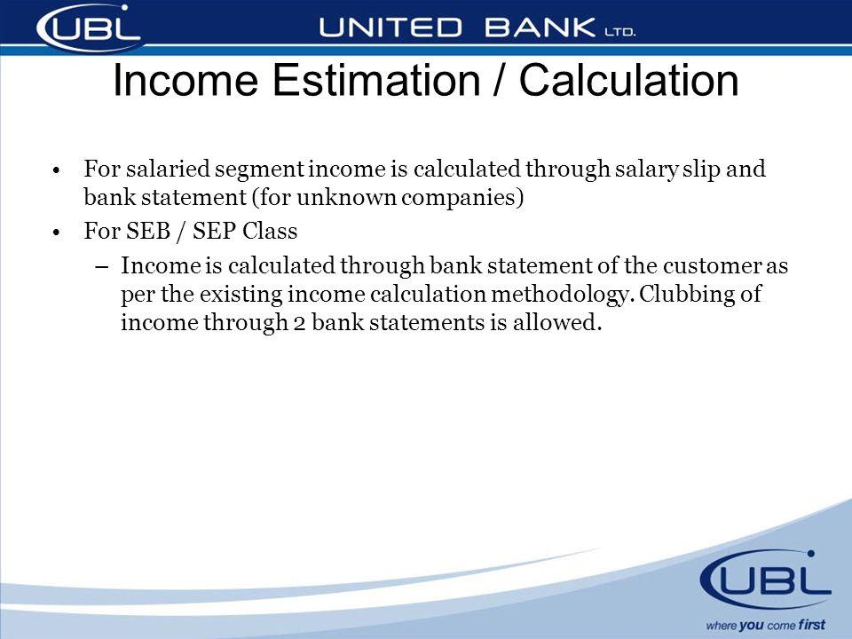 Income Estimation / Calculation