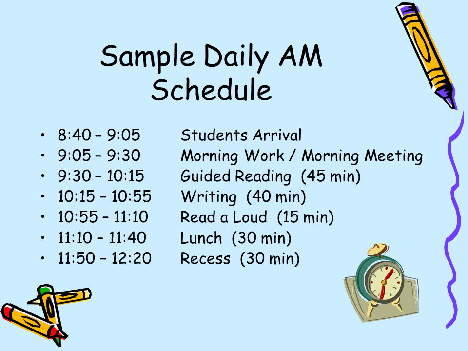 Sample Daily AM Schedule