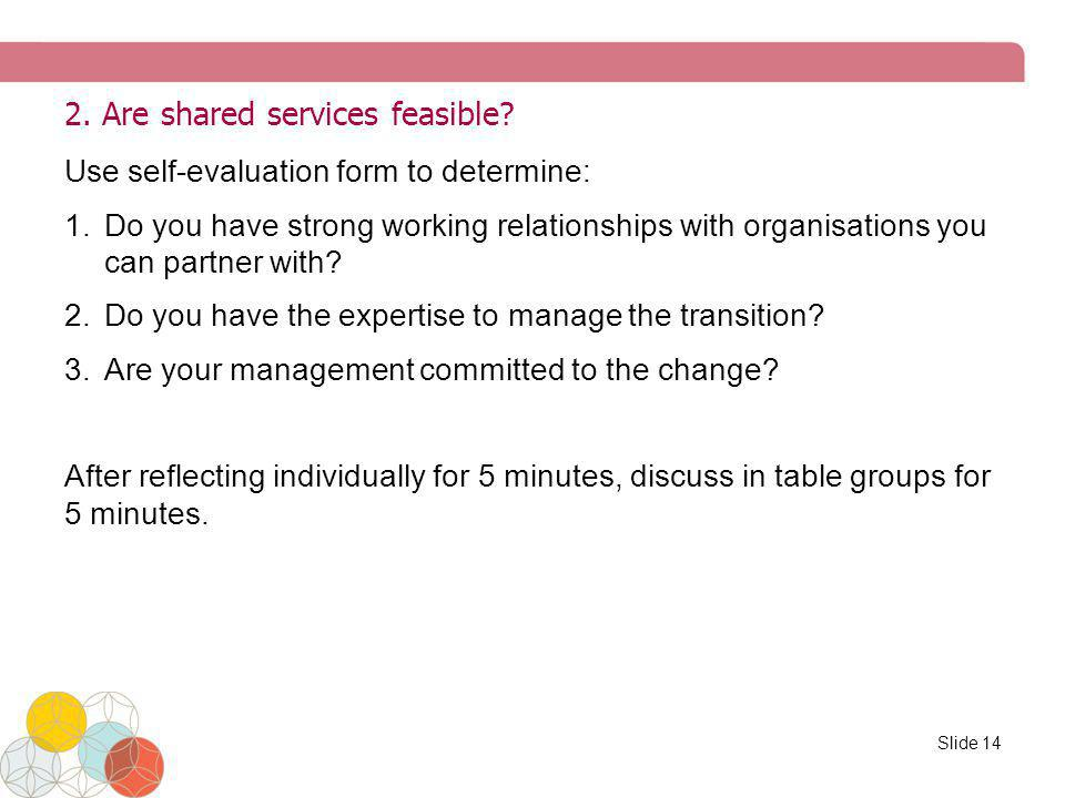 2. Are shared services feasible