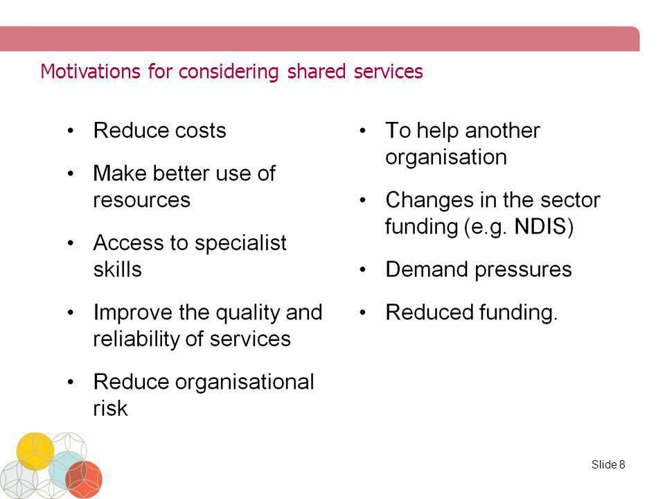 Motivations for considering shared services