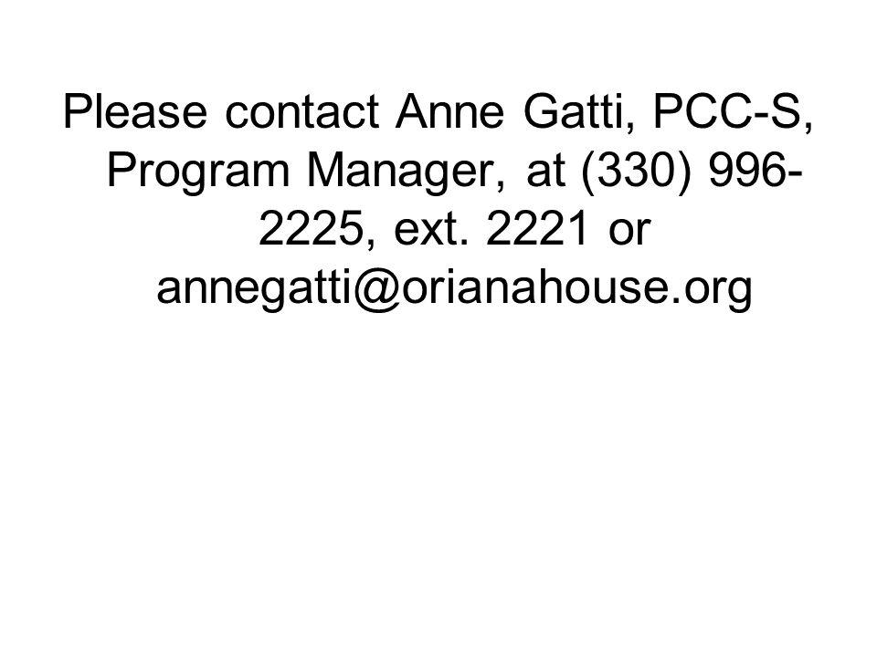 Please contact Anne Gatti, PCC-S, Program Manager, at (330) 996-2225, ext.