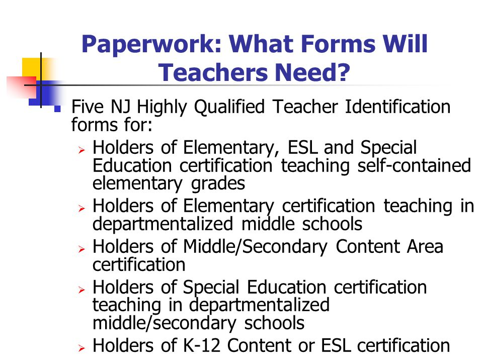 Paperwork: What Forms Will Teachers Need