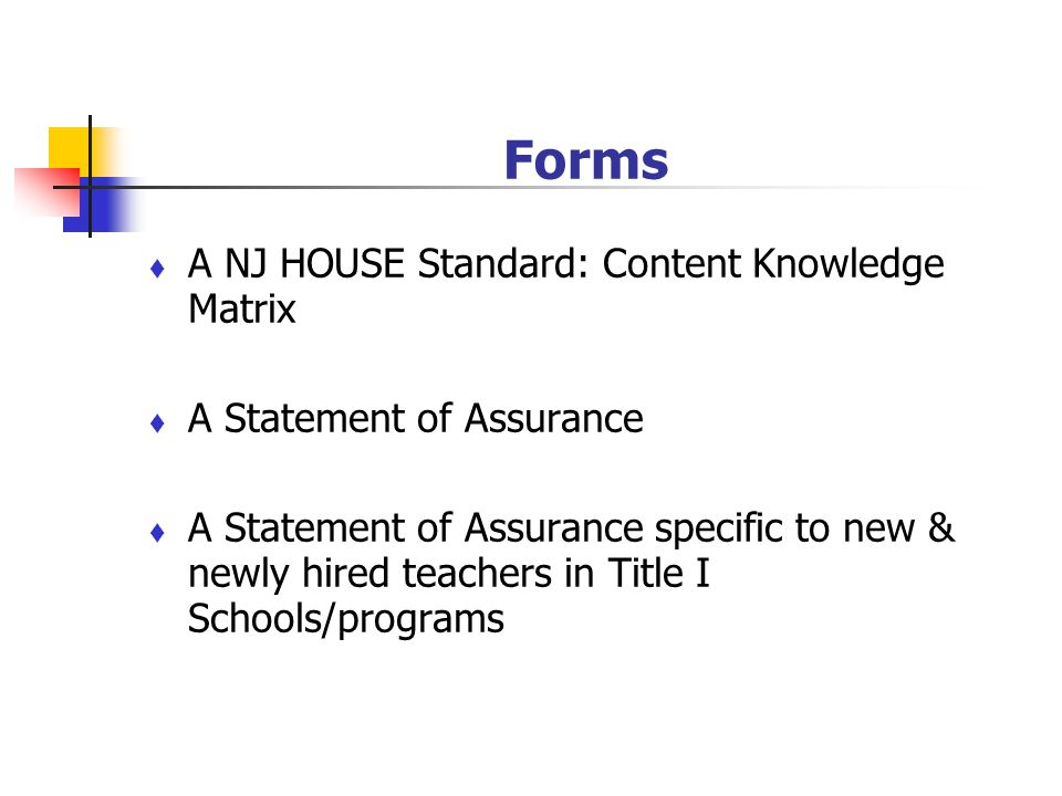 Forms A NJ HOUSE Standard: Content Knowledge Matrix