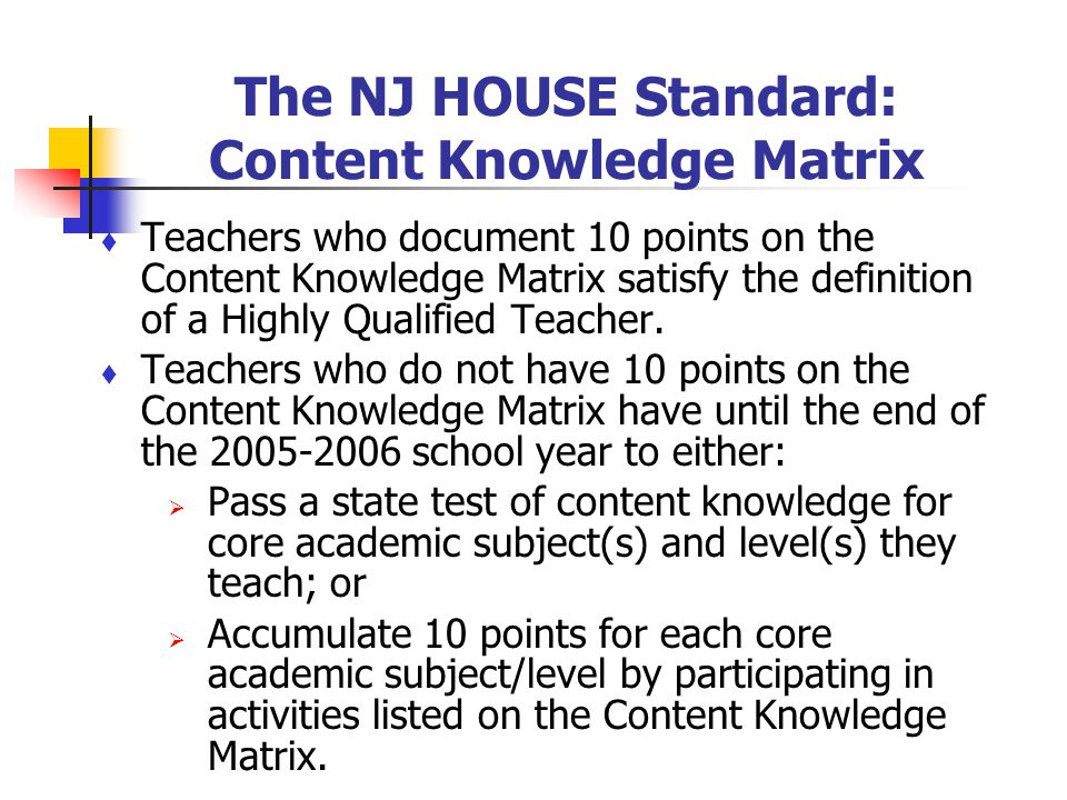 The NJ HOUSE Standard: Content Knowledge Matrix