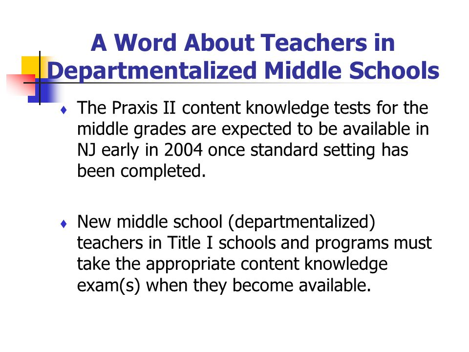 A Word About Teachers in Departmentalized Middle Schools
