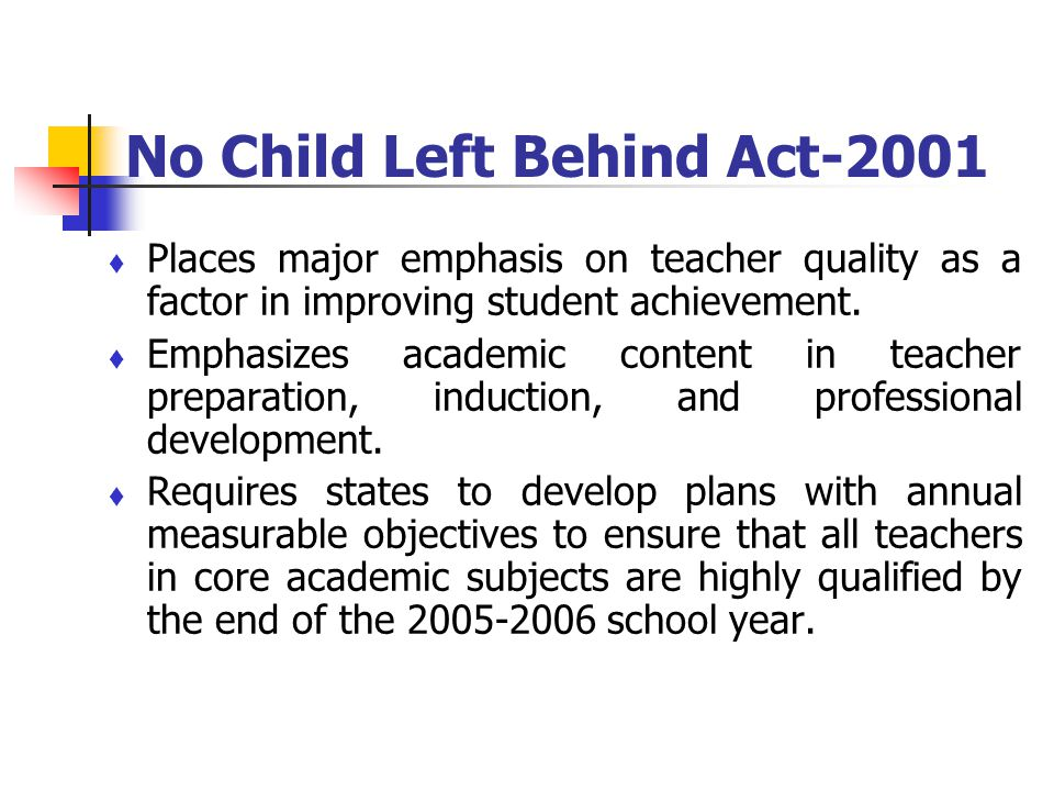 No Child Left Behind Act-2001