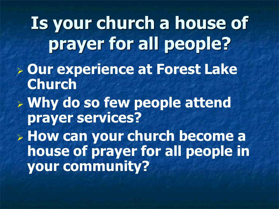 Is your church a house of prayer for all people