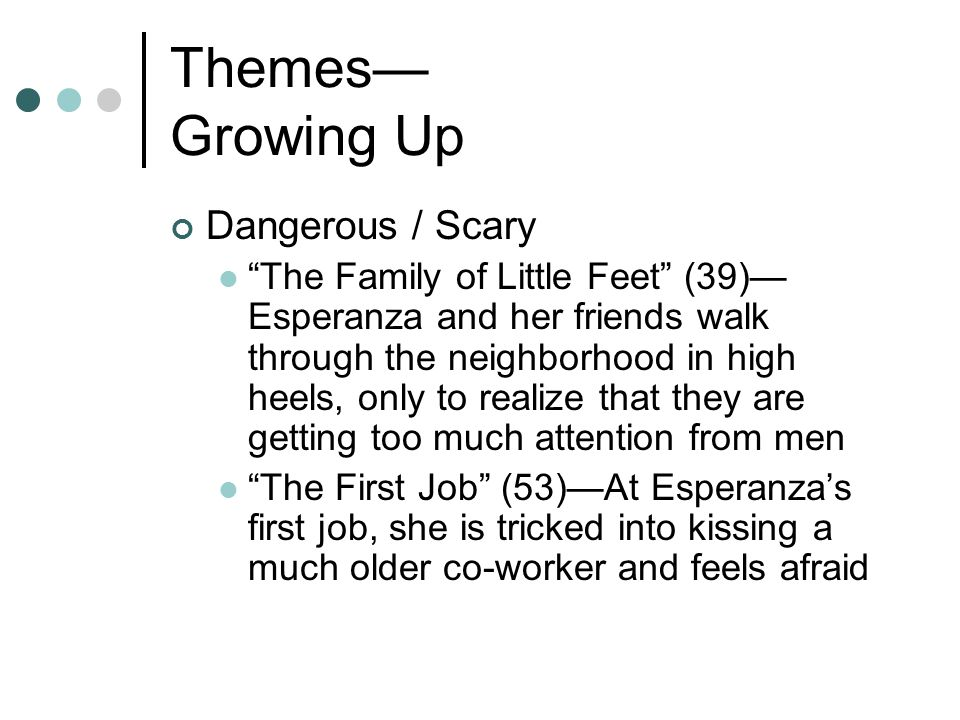 Themes— Growing Up Dangerous / Scary