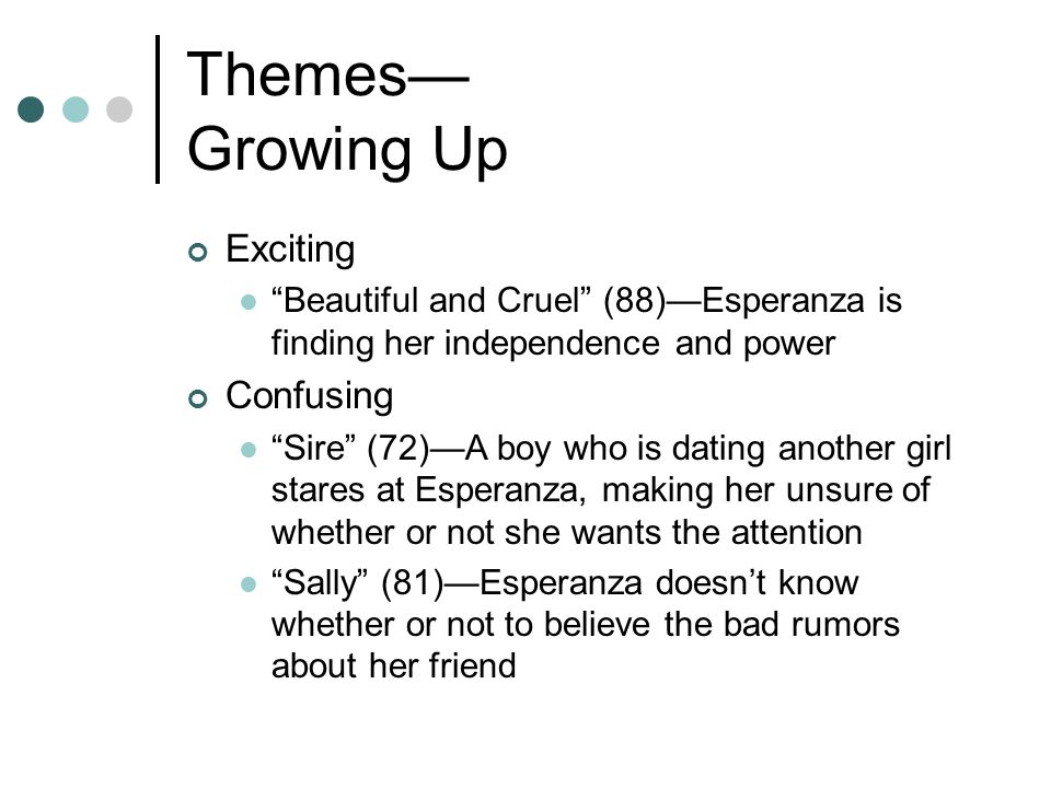 Themes— Growing Up Exciting Confusing