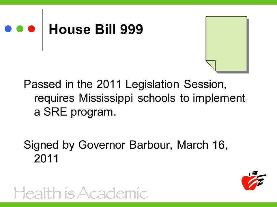 House Bill 999