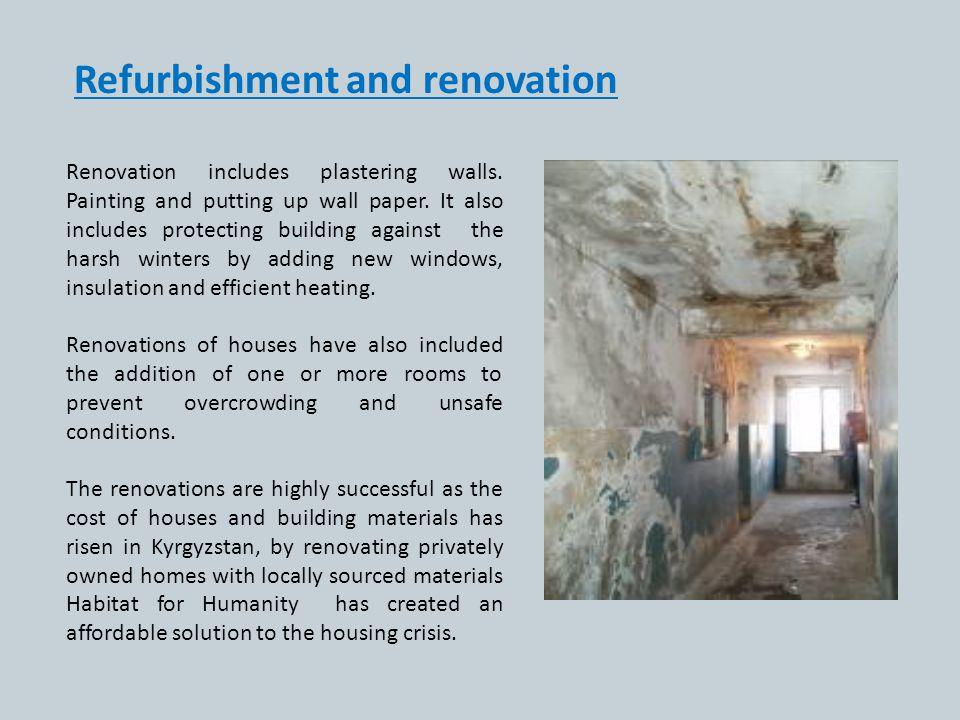 Refurbishment and renovation