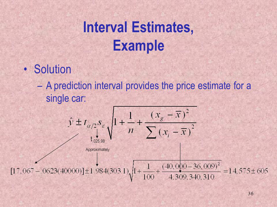Interval Estimates, Example