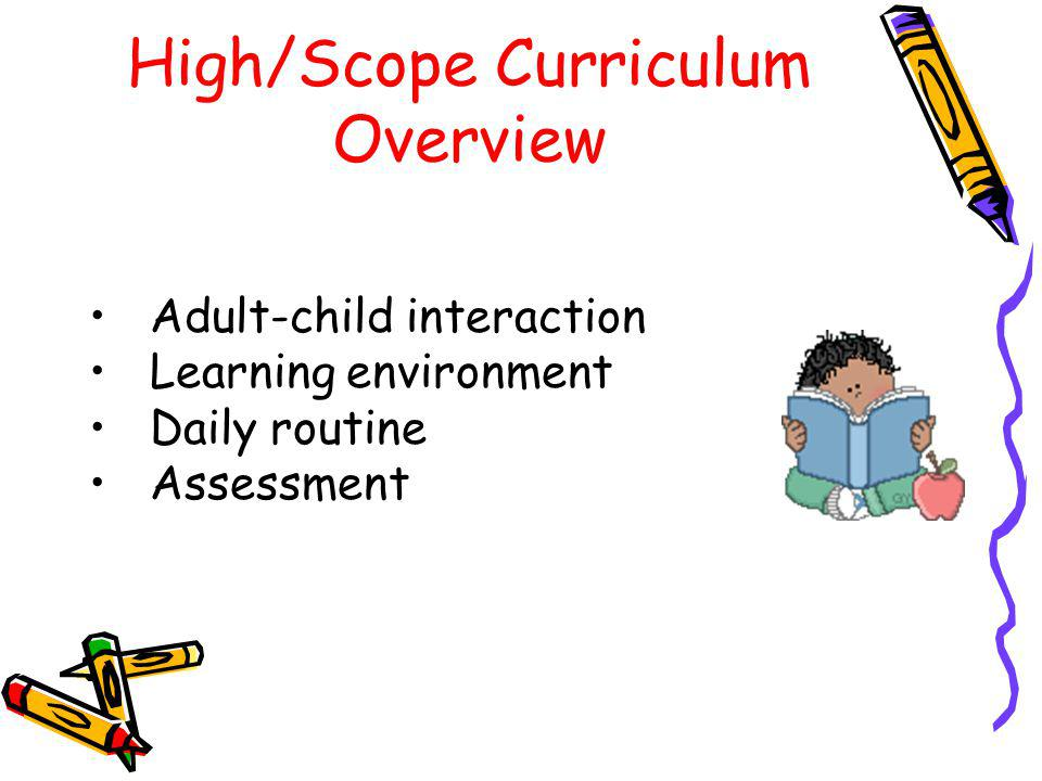 High/Scope Curriculum Overview
