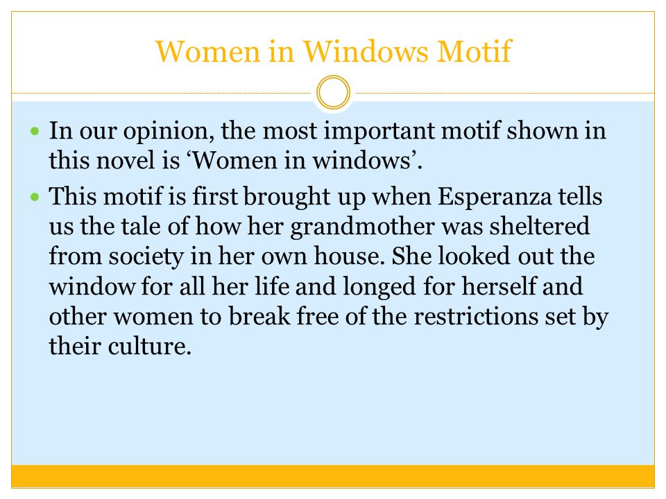 Women in Windows Motif In our opinion, the most important motif shown in this novel is 'Women in windows'.