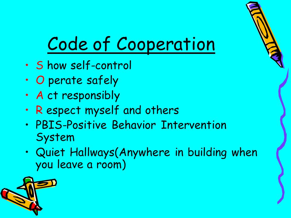 Code of Cooperation S how self-control O perate safely