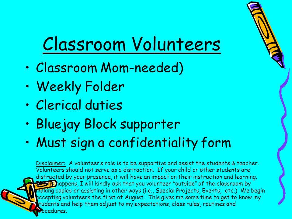 Classroom Volunteers Classroom Mom-needed) Weekly Folder
