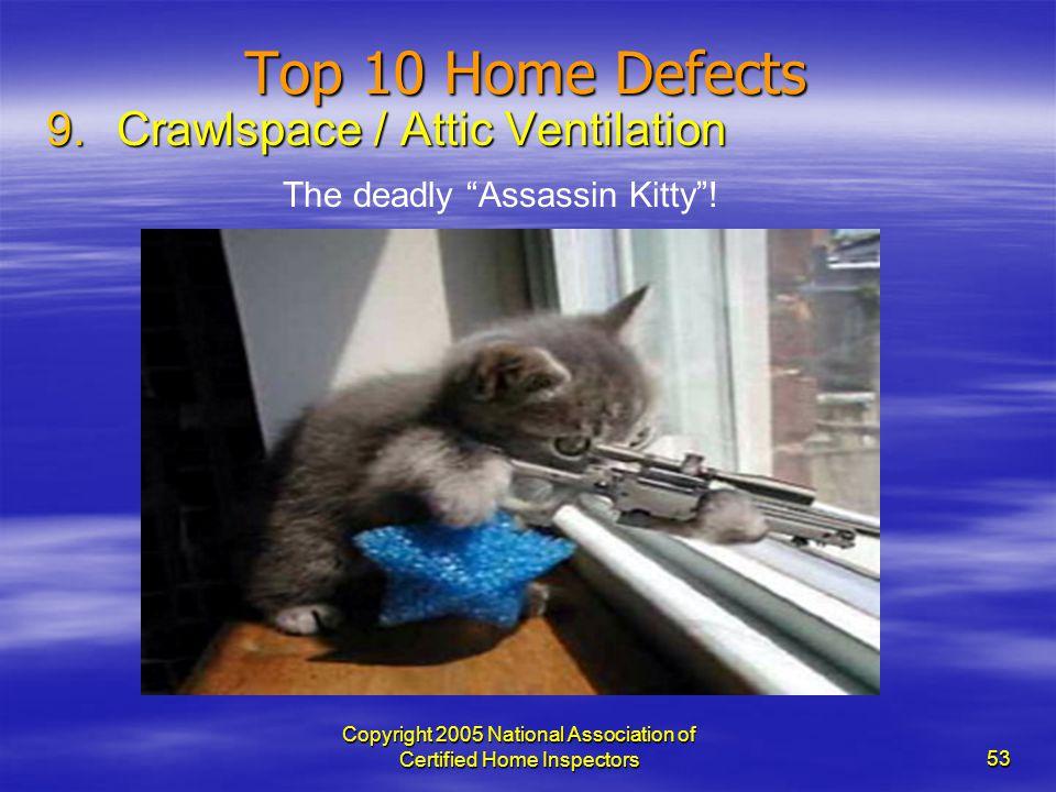 Top 10 Home Defects Crawlspace / Attic Ventilation