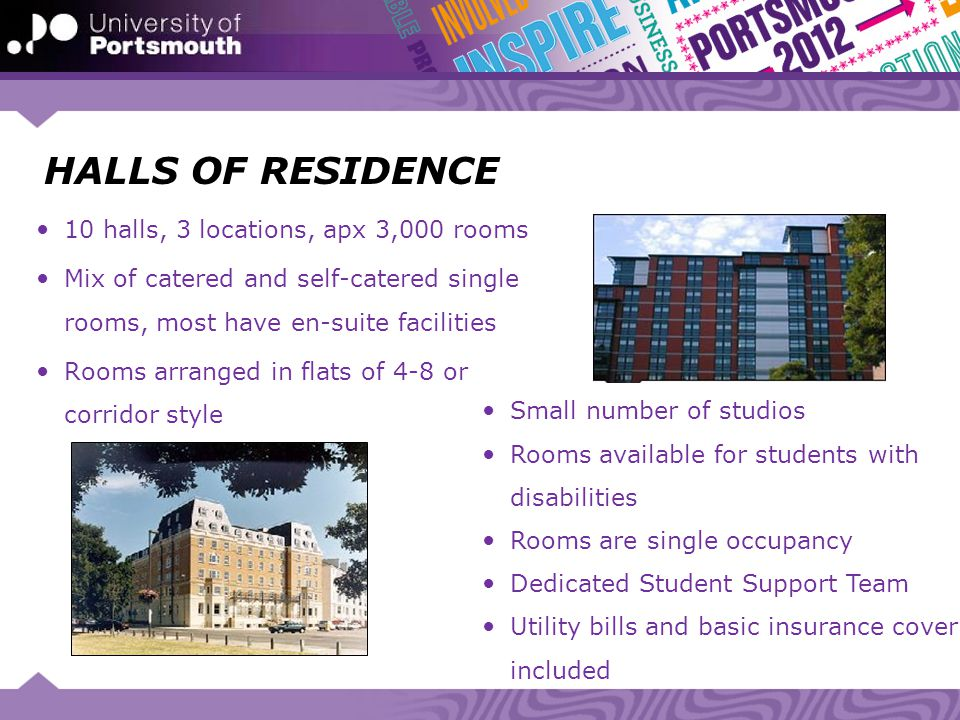 HALLS OF RESIDENCE 10 halls, 3 locations, apx 3,000 rooms