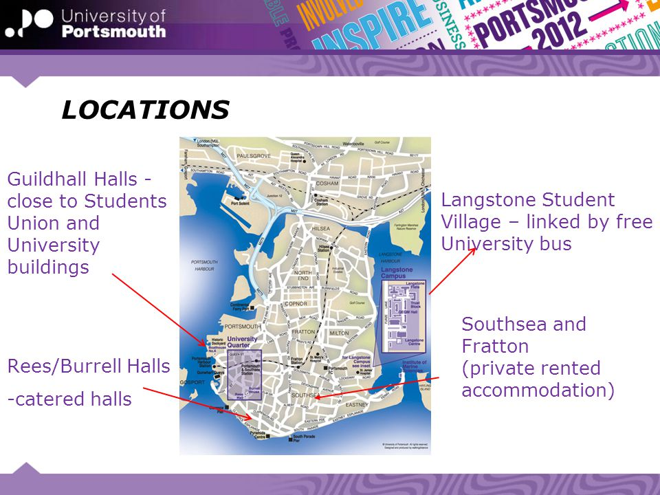 LOCATIONS Guildhall Halls -close to Students Union and University buildings. Rees/Burrell Halls. -catered halls.