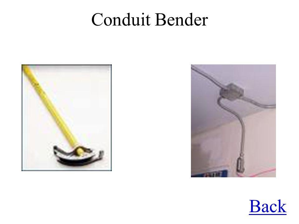 Conduit Bender Back