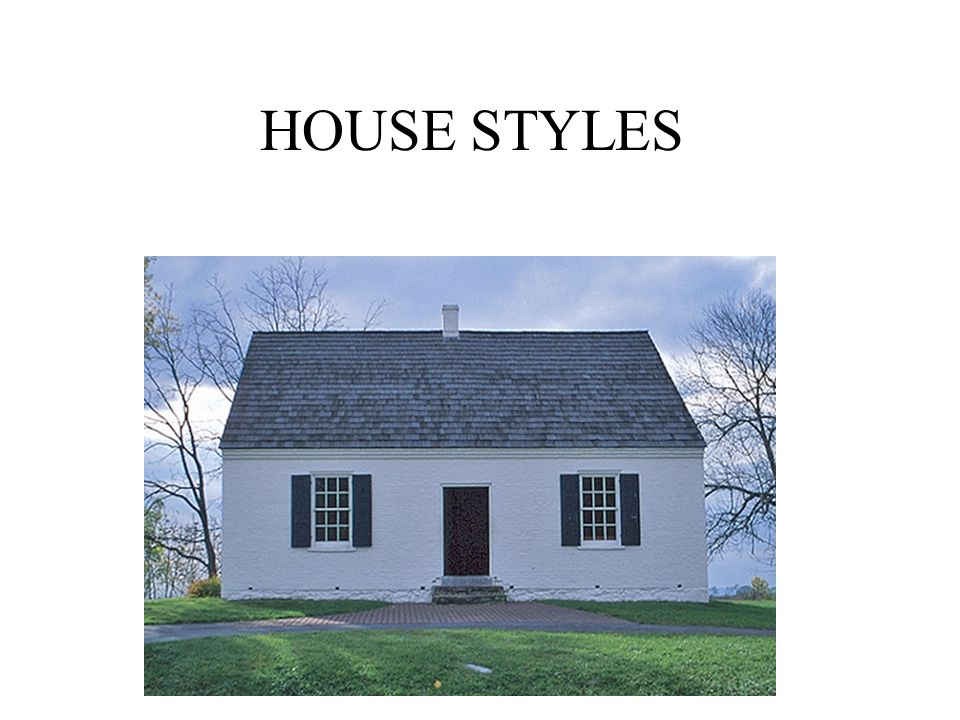 HOUSE STYLES