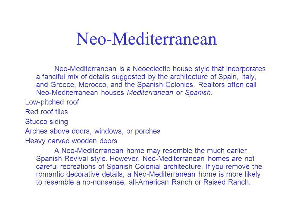 Neo-Mediterranean