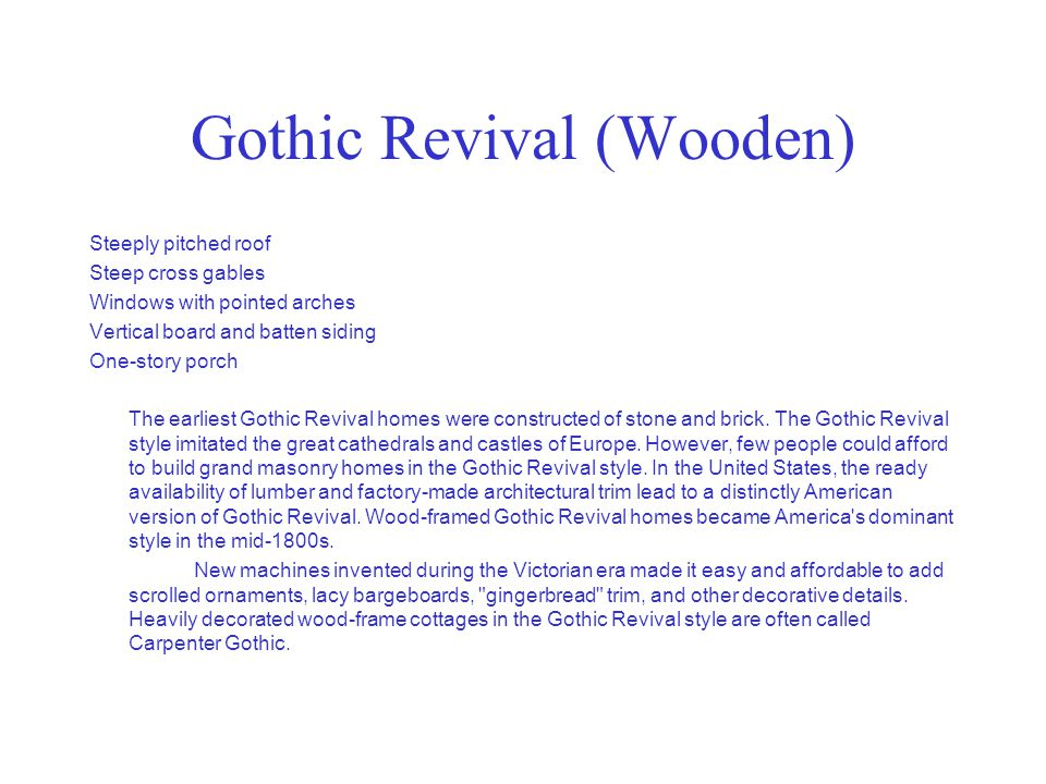 Gothic Revival (Wooden)
