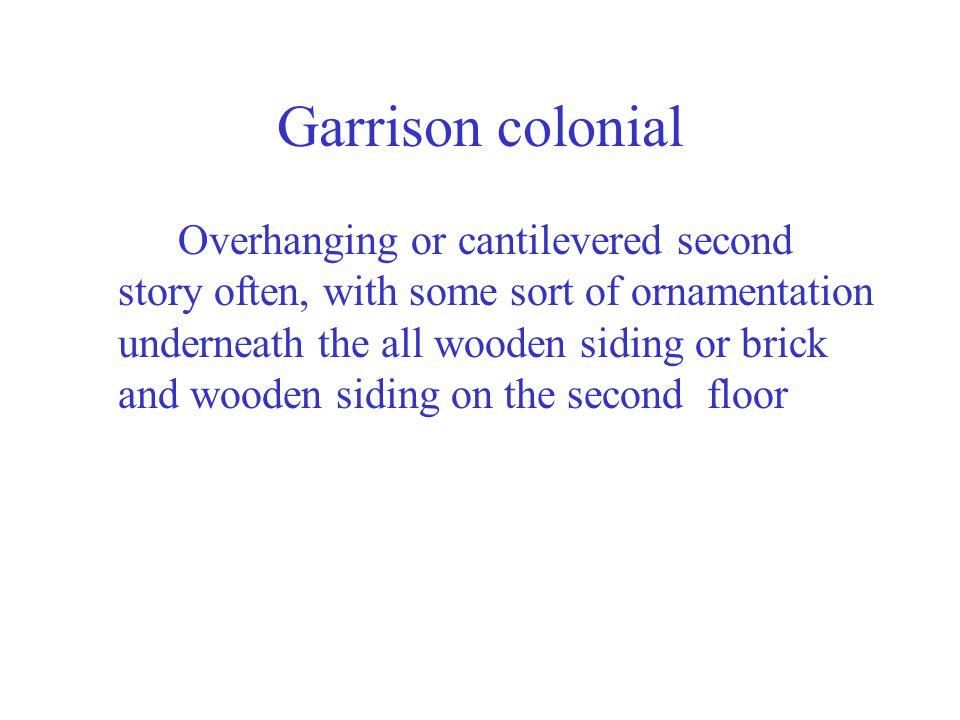Garrison colonial