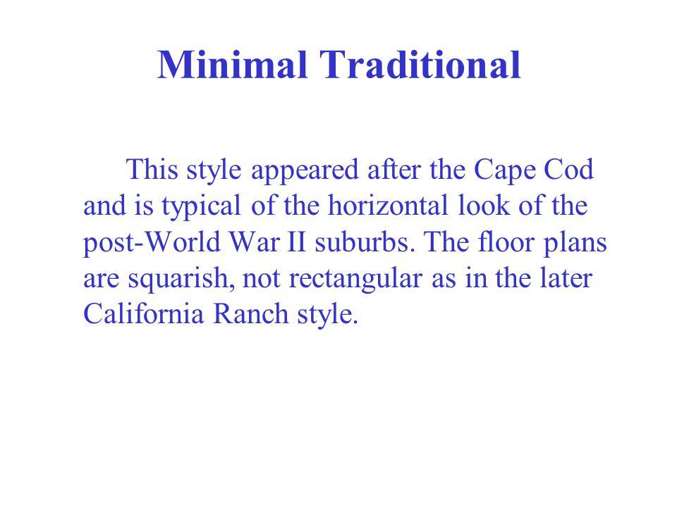 Minimal Traditional