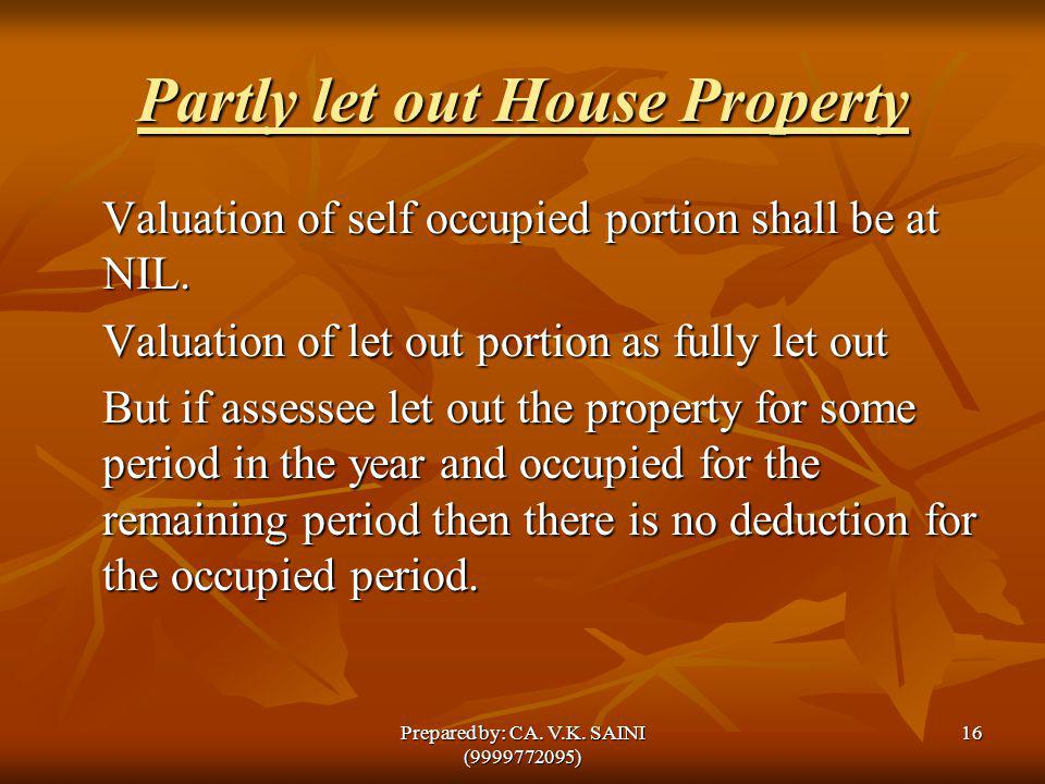 Partly let out House Property