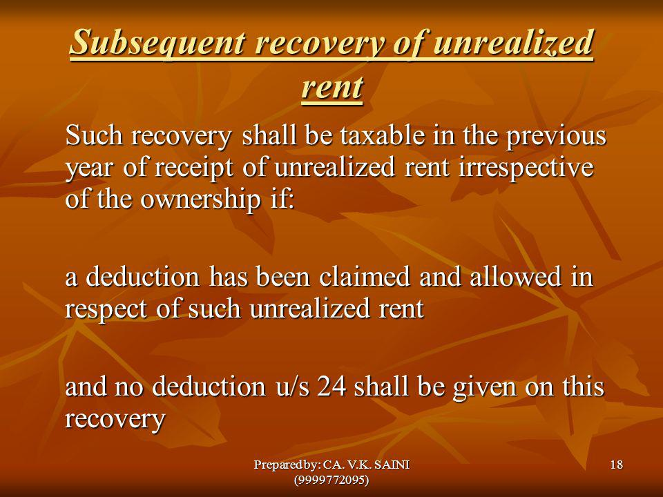 Subsequent recovery of unrealized rent