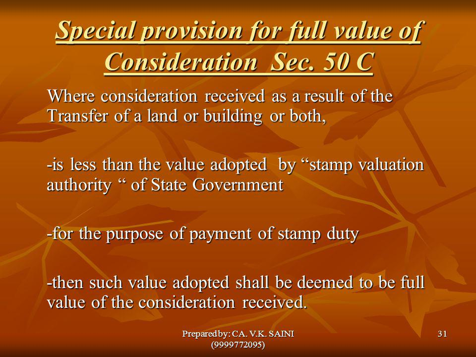 Special provision for full value of Consideration Sec. 50 C