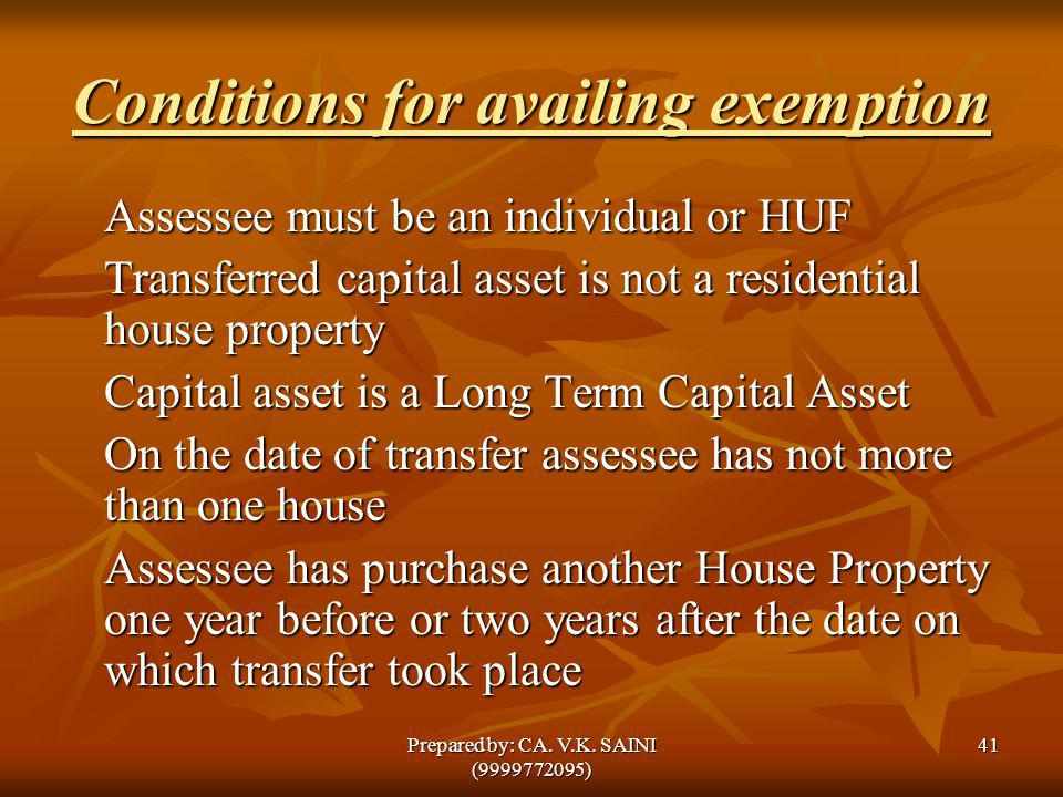 Conditions for availing exemption