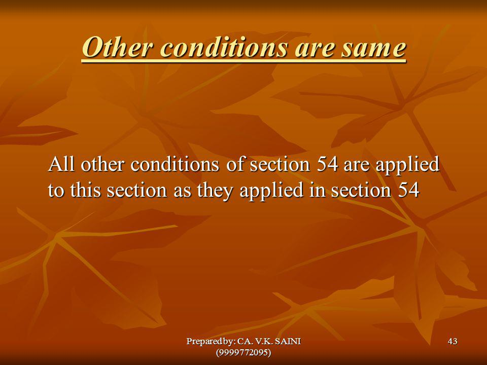 Other conditions are same