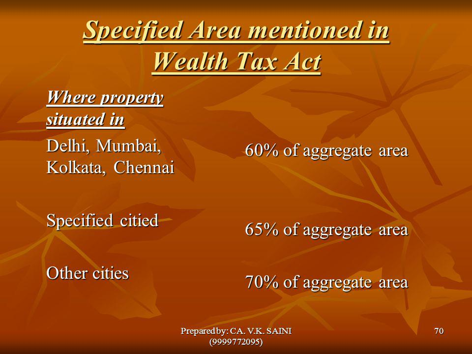 Specified Area mentioned in Wealth Tax Act