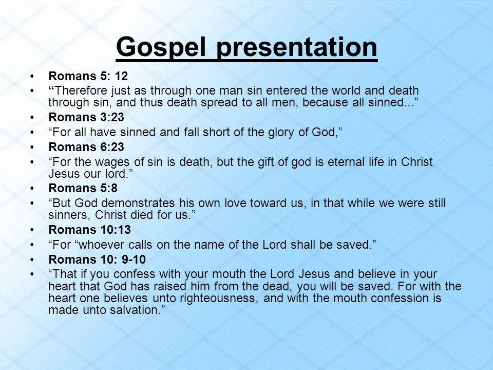 Gospel presentation Romans 5: 12
