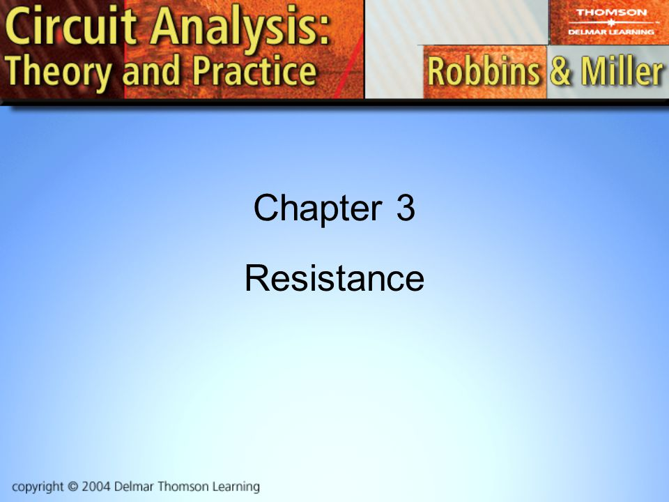 Chapter 3 Resistance