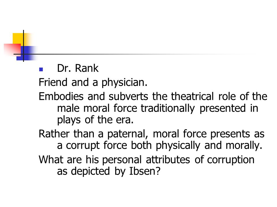 What are his personal attributes of corruption as depicted by Ibsen
