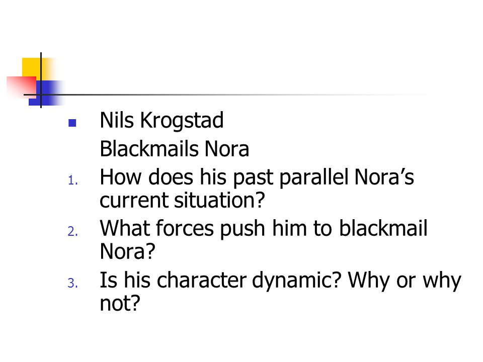 How does his past parallel Nora's current situation