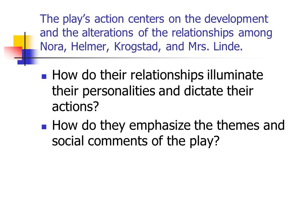 How do they emphasize the themes and social comments of the play