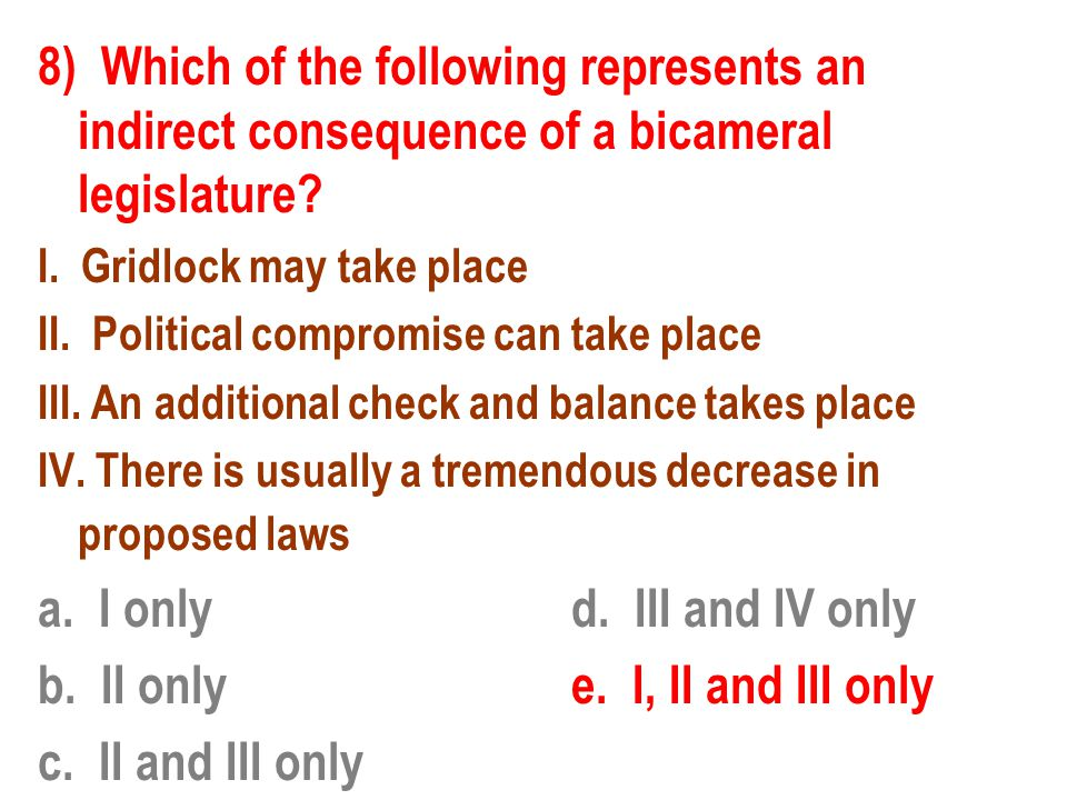 b. II only e. I, II and III only c. II and III only