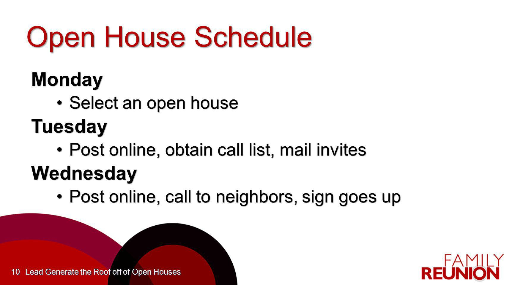 Open House Schedule Monday Tuesday Wednesday Select an open house
