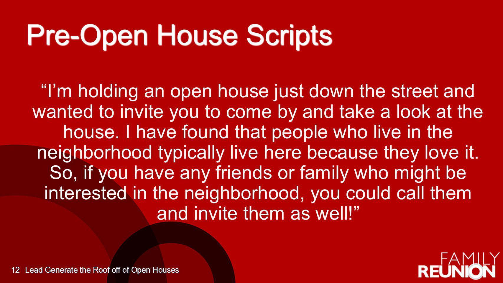Pre-Open House Scripts
