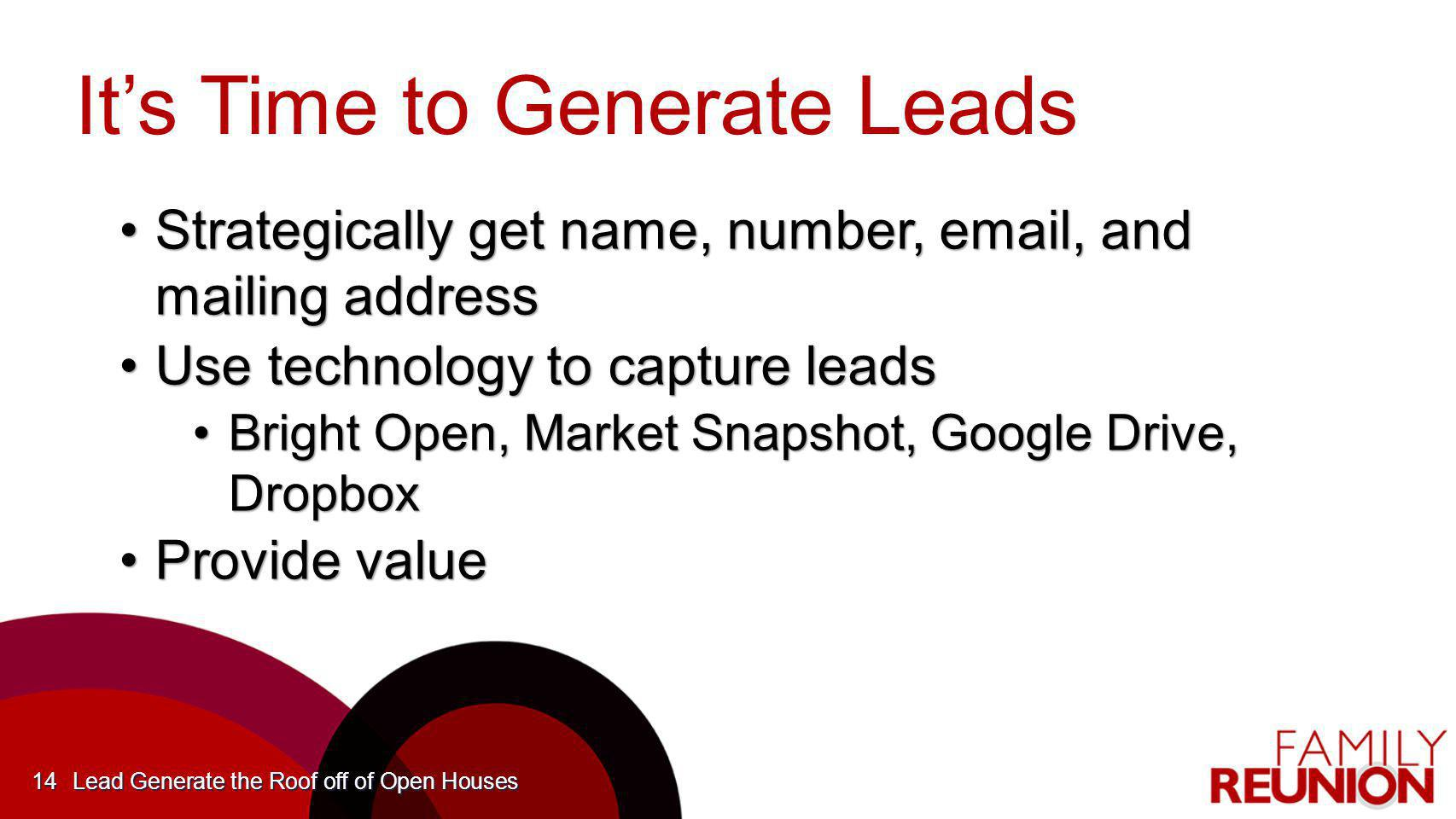 It's Time to Generate Leads